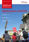 "Spektrum der Mediation No. 42: ""Mediation und Politik"""